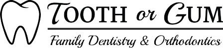 Tooth or Gum Family Dentistry and Orthodontics